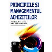 Principiile şi managementul achiziţiilor
