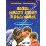 Procesul instructiv - educativ in scoala moderna