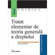 Tratat elementar de teoria generala a dreptului