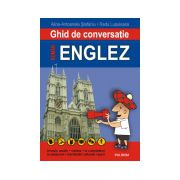 Ghid de conversatie roman-englez. Editia a II-a, revazuta si adaugita