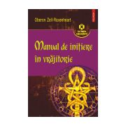Manual de initiere in vrajitorie