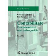 Contabilitate. Fundamentele si noul cadru juridic, ed.a II-a