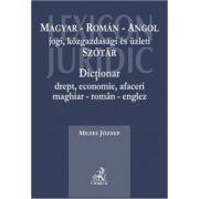 Dictionar drept, economie, afaceri maghiar-roman-englez