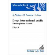 Drept international public. Sinteze pentru examen, editia a IV-a, revizuita