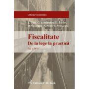 Fiscalitate de la lege la practica, ed. a IV-a