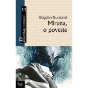 Miruna, o poveste
