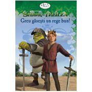 Shrek al Treilea: Greu gasesti un rege bun