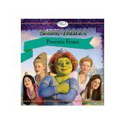 Shrek al Treilea: Povestea Fionei