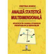 Analiza statistica multidimensionala. Aplicatii in cadrul studiului produselor si serviciilor