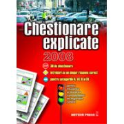 CHESTIONARE EXPLICATE pentru insusirea si testarea cunostintelor de legislatie rutiera