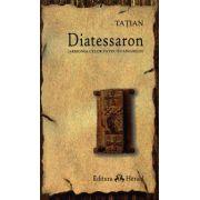 Diatessaron - armonia celor patru evanghelii
