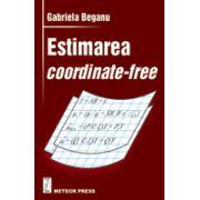Estimarea coordinate-free