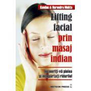 Lifting facial prin masaj indian