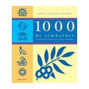 1000 de simboluri-Semnificatia formelor in arta si mitologie