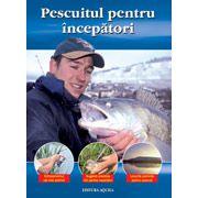 Pescuitul pentru incepatori