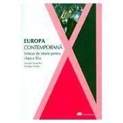EUROPA CONTEMPORANA. SINTEZE DE ISTORIE PENTRU CLASA A XI-A