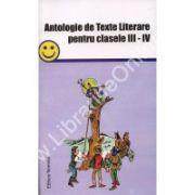 Antologie de Texte Literare pentru clasele III-IV