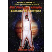 Chi Kung-ul simplu - exerciţii de încălzire