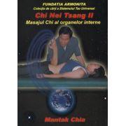 Chi Nei Tsang II - masajul Chi al organelor interne