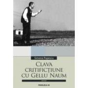 CLAVA. CRITIFICTIUNE CU GELLU NAUM