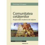 COMUNITATEA CETATENILOR. ASUPRA IDEII MODERNE DE NATIUNE