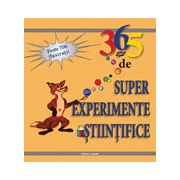 365 de experimente ştiinţifice simple