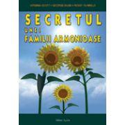Secretul unei familii armonioase