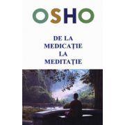 De la medicaţie la meditaţie - despre cum ajută meditaţia sănătăţii fizice şi psihice