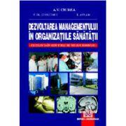 Dezvoltarea managementului în organizaţiile sănătăţii - Excelenţa în serviciile de neurochirurgie