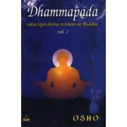 Dhammapada - vol. 2 - calea legii divine revelată de Buddha