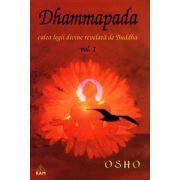 Dhammapada - vol. 1 - calea legii divine revelată de Buddha