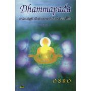 Dhammapada - vol. 5 - calea legii divine revelată de Buddha