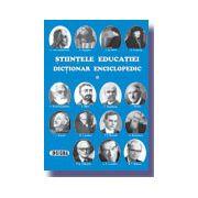 Stiintele educatiei - Dictionar Enciclopedic (vol. I)