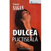 Dulcea Plictiseala