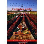Edgar Cayce: Calitatea vieţii - alimentaţia şi mediul