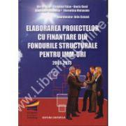 Elaborarea proiectelor cu finantare din fondurile structurale pentru IMM-uri 2007-2013