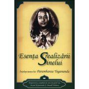 Esenţa realizării sinelui - înţelepciunea lui Paramhansa Yogananda