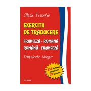 Exercitii de traducere franceza-romana/romana-franceza. Echivalente bilingve