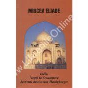 India. Nopti la Serampore Secretul doctorului Honigberger