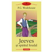 Jeeves si spiritul feudal