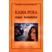 Kama Pura - oraşul încântărilor