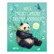 Mică enciclopedie despre animale