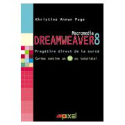 MACROMEDIA DREAMWEAVER 8 . PREGATIRE DIRECT DE LA SURSA