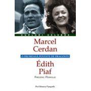 Marcel Cerdan - Édith Piaf