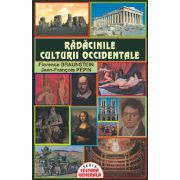RADACINILE CULTURII OCCIDENTALE