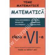 MATEMATICA – TEME MATEMATICE clasa a VI – a