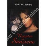 Noaptea de Sanziene Vol. I + II
