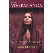 Para Bhakti - suprema devoţiune