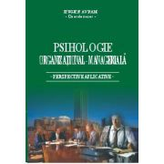 Psihologie organizational - manageriala - Perspective aplicative