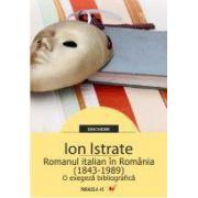 ROMANUL ITALIAN IN ROMANIA (1843-1989). O EXEGEZA BIBLIOGRAFICA